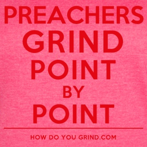 This Is How I Grind - Preachers Grind Red - Women's Vintage Sport T-Shirt