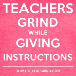 Teachers Grind While Giving Instructions White - Women's Vintage Sport T-Shirt