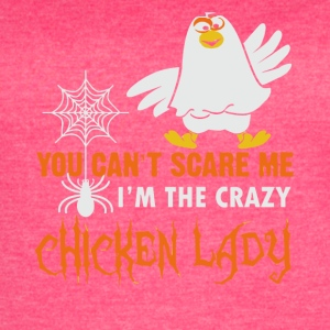 I'm the crazy Chicken lady funny shirt - Women's Vintage Sport T-Shirt