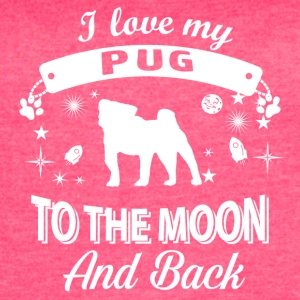 Love my Pug - Women's Vintage Sport T-Shirt