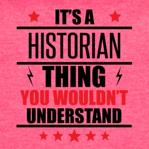 It's A Historian Thing - Women's Vintage Sport T-Shirt