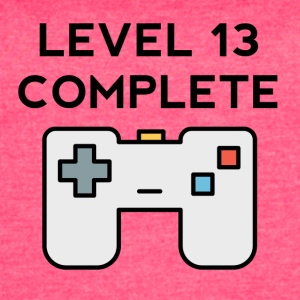 Level 13 Complete 13th Birthday - Women's Vintage Sport T-Shirt
