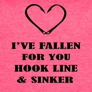 i ve fallen for you hook line sinker - Women's Vintage Sport T-Shirt