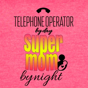 Telephone operator by day and super mom by night - Women's Vintage Sport T-Shirt