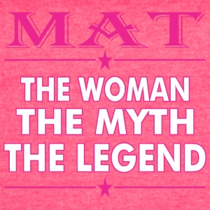 Mat The Woman The Myth The Legend - Women's Vintage Sport T-Shirt