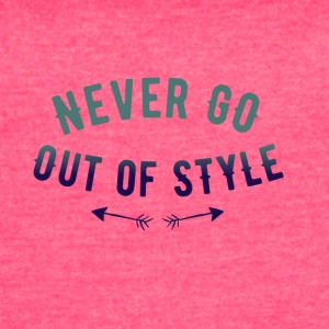 Never go out of style - Women's Vintage Sport T-Shirt