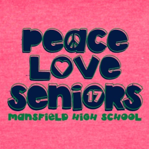 peace love seniors mansfield high 17Funny, Humor, - Women's Vintage Sport T-Shirt