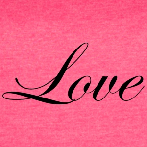 Love - Cursive Design 2 (Black Letters) - Women's Vintage Sport T-Shirt