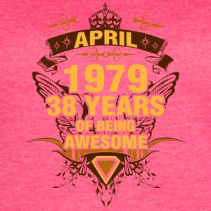 April 1979 38 Years of Being Awesome - Women's Vintage Sport T-Shirt