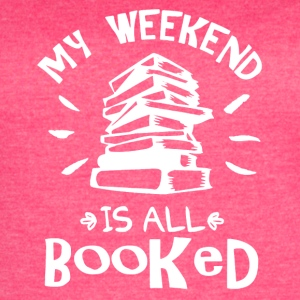 My Weekend Is Booked Shirt - Women's Vintage Sport T-Shirt