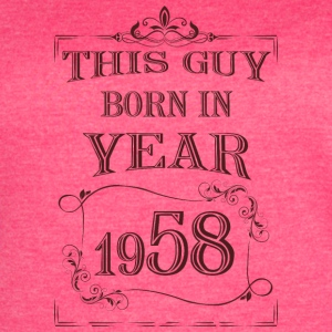 this guy born in year 1958 - Women's Vintage Sport T-Shirt