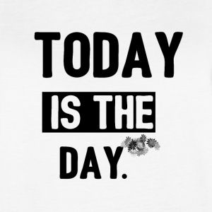 today is the day - Women's Vintage Sport T-Shirt
