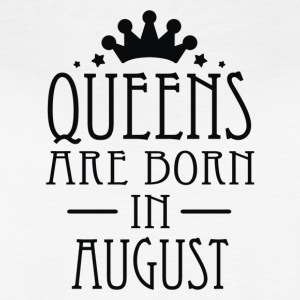 Queens Are Born In August 2 - Women's Vintage Sport T-Shirt