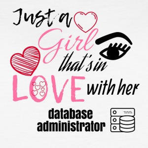 Just a girl that's in love with her database admin - Women's Vintage Sport T-Shirt