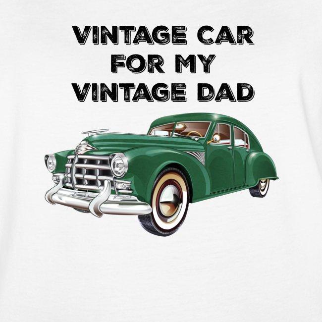 Vintage car for my Vintage Dad