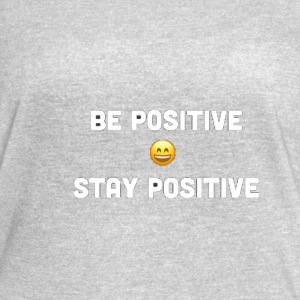 WOMENS CLOTHES WITH BE POSITIVE STAY POSITIVE TEXT - Women's Vintage Sport T-Shirt