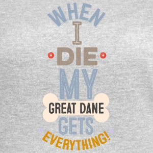 When I Die My Great Dane Gets Everything - Women's Vintage Sport T-Shirt