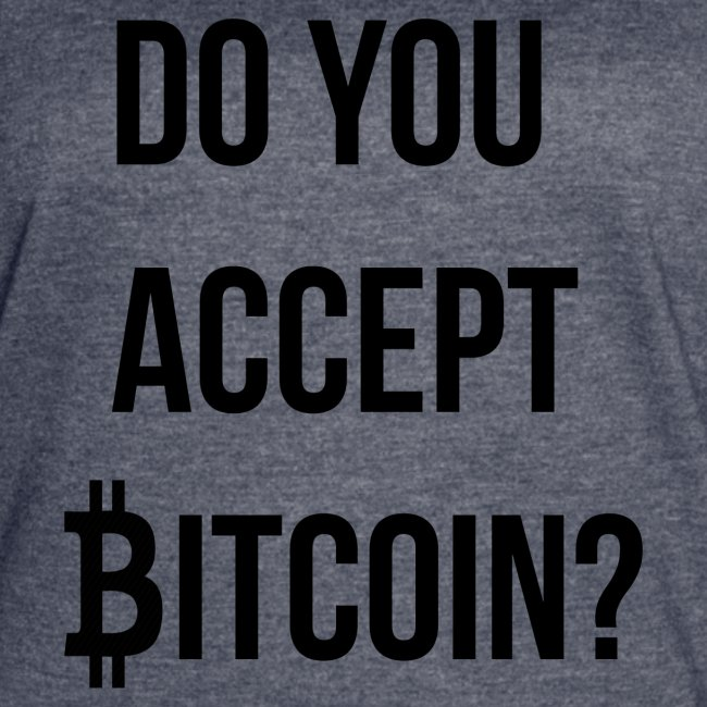 Do You Accept Bitcoin