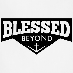 Blessed Beyond - Adjustable Apron