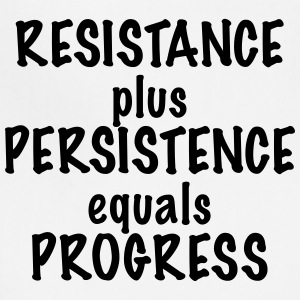 Resistance Plus Persistence Equals Progress - Adjustable Apron