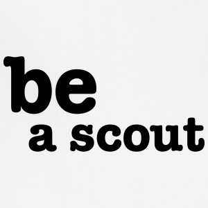 be a scout - Adjustable Apron