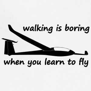 walking is boring when you learn to fly usa - Adjustable Apron