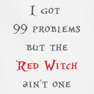 99 problems but the red witch ain't one - Adjustable Apron
