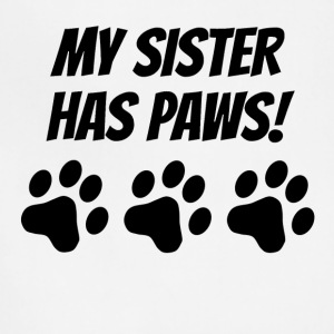 My Sister Has Paws - Adjustable Apron