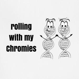 Rolling with my Chromies Shirt - Adjustable Apron