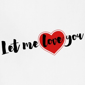 Let me love you - Adjustable Apron