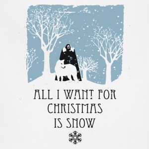 All I Want For Christmas Is Snow Tshirt - Adjustable Apron