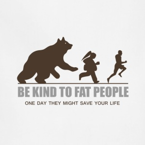 BE KIND TO FAT PEOPLE - Adjustable Apron