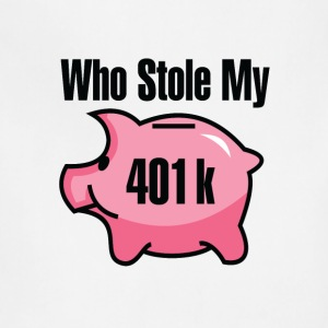 Who Stole My 401 K - Adjustable Apron