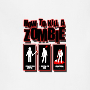 ho to kill a zombie - Adjustable Apron