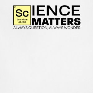 Show Them Science Matters - Adjustable Apron