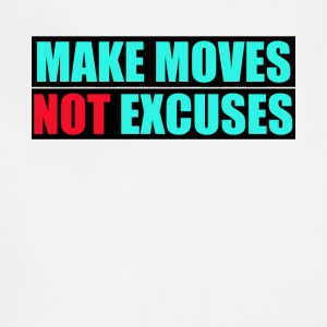 MAKE MOVES NOT EXCUSES design - Adjustable Apron