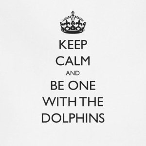 Keep Calm and Be One With The Dolphins Swim Tshirt - Adjustable Apron