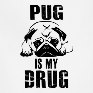 Pug is my Drug 2 - Adjustable Apron