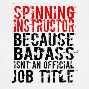 SPINNING INSTRUCTOR BADASS JOB TITLE - Adjustable Apron