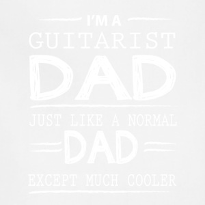 Guitarist Dad Just Like A Normal Dad T Shirt - Adjustable Apron