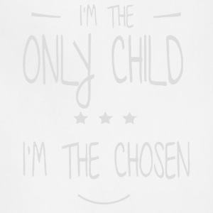 I'm the only child shirt - Adjustable Apron