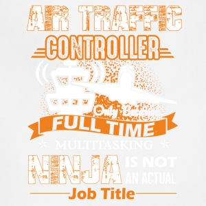 Air Traffic Controller Job Title Shirt - Adjustable Apron