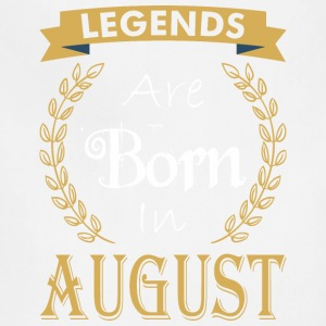 Legend Are Born In August - Adjustable Apron