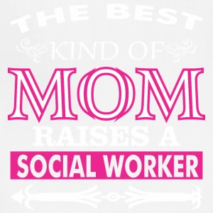 The Best Kind Of Mom Raises A Social Worker - Adjustable Apron