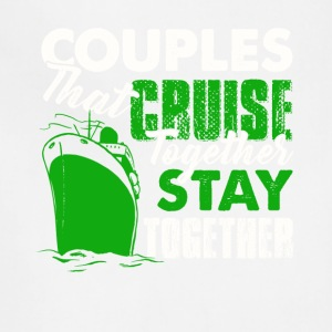 Couples Cruise Together Shirt - Adjustable Apron