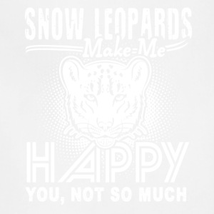 Snow Leopards Make Me Happy Shirt - Adjustable Apron