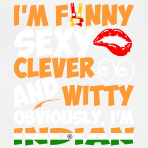 Im Funny Sexy Clever And Witty Im Indian - Adjustable Apron