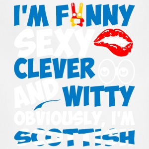 Im Funny Sexy Clever And Witty Im Scottish - Adjustable Apron