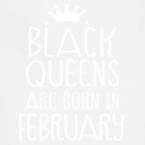Black queens are born in February - Adjustable Apron