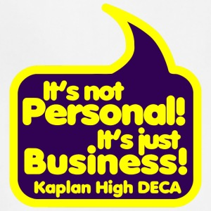 It s Not Personal It s Just Business Kaplan High - Adjustable Apron